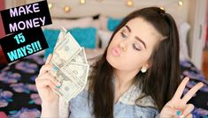 15 EASY, QUICK, & COOL Ways to Make Money!