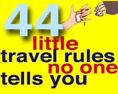 44 Little Travel Rules No One Tells You