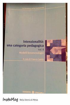 Intenzionalità: una categoria pedagogica #education #book #pedagogia #educazione