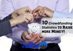 10 #crowdfunding statistics to put your campaign on the right path to raising more money. Reach your crowdfunding goals by knowing what to expect and how to get there with these crowdfunding statistics.