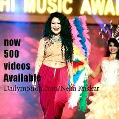 #NehaKakkar, Now 500 Videos Available On http://www.Dailymotion.com/NehaKakkar