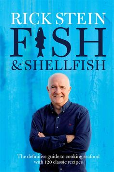 "Read ""Fish & Shellfish"" by Rick Stein available from Rakuten Kobo. Rick Stein's lifelong passion for cooking fish and shellfish has formed the foundation of his award-winning restaurants . Rick Stein, Got Books, Books To Read, Chefs, Salt And Pepper Squid, Grilled Sardines, How To Cook Fish, Cookery Books, Free Reading"