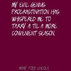 Mary Todd Lincoln Quote