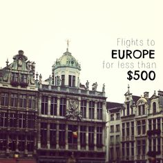 Cheapest Flights to Europe - Under $500 Round-Trip! #europe #travel #wanderlust #themileadvisor