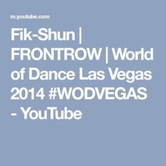 Fik-Shun | FRONTROW | World of Dance Las Vegas 2014 #WODVEGAS - YouTube