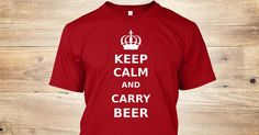 Discover Keep Calm And Carry Beer T-Shirt from SPIRIT TEES, a custom product made just for you by Teespring. With world-class production and customer support, your satisfaction is guaranteed. - Keep Calm And Carry Beer