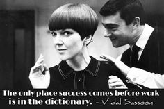 Who inspires you to be all you can be? #vidalsassoon #inspiration #Hairstylist @Hair Benders Salon @Gail Lockwood