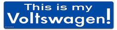 This is my Voltswagen - Electric Car Sticker for VW or VOLT [BLUE]