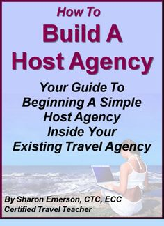 For any travel agent to add to their bottom line by hosting other travel agents.