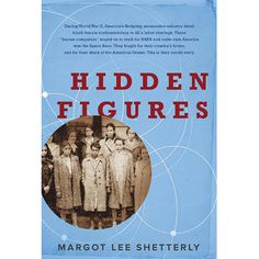 Hidden Figures, by Margot Lee Shetterly - 5 Books You Should Read Before the Oscars - Southernliving. BUY IT: $18