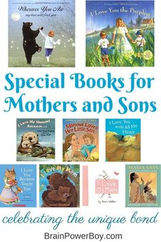 Books about Mothers and Sons. From beautiful to super cute these books are perfect for a mother and son to read together. Great for Mother's Day or any time of the year.