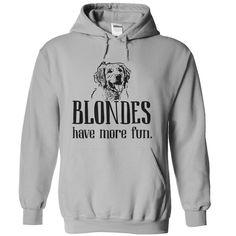 Blondes Have More Fun - Golden Retriever