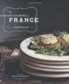 The Country Cooking of France by Anne Willan,http://www.amazon.com/dp/0811846466/ref=cm_sw_r_pi_dp_Xpzltb1V6185MDDY