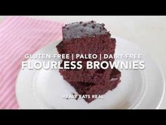 Amazing Healthy Flourless Brownies (Paleo, Gluten-Free, Dairy-Free) - Healy Eats Real