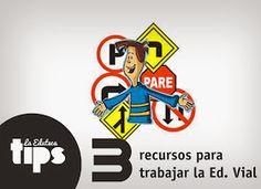 #EDUTips | 3 recursos para trabajar la Educación Vial