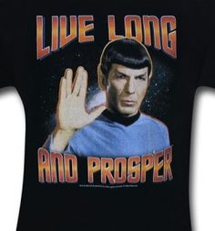 This is a black t-shirt bearing the image of Spock giving the Vulcan salute, between the words Live Long and Prosper, from the classic Star Trek TV series. Star Wars, Star Trek Tos, Trekking Quotes, Star Trek Quotes, Spock Quotes, Star Trek Shirt, Leonard Nimoy, Starship Enterprise, Love Stars