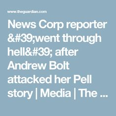 News Corp reporter 'went through hell' after Andrew Bolt attacked her Pell story | Media | The Guardian