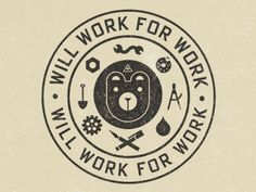 Will Work For Work badge design Typography Logo, Logo Branding, Typography Design, Branding Design, Logo Design, Lettering, Graphic Design Projects, Graphic Design Inspiration, Badge Design