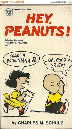 Valentines Day Sale 1967 Charles Schulz, Hey Peanuts!, Lucy, Linus, Charlie Brown, Oh Good Grief, Soft Cover, Fawcett World Library Comics