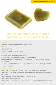 French Green Clay and Lavender Melt and Pour Soap Recipe