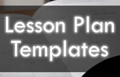 FREE fancy shmancy lesson plan templates designed to save time and to enhance your planning process.