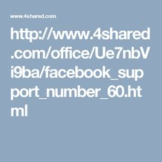http://www.4shared.com/office/Ue7nbVi9ba/facebook_support_number_60.html
