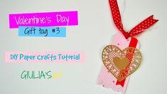 Valentine's Day DIY Crafts Idea 2017  - Handmade gift tag - Paper Crafts...
