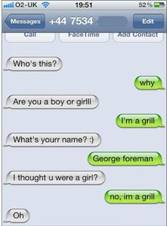 The George Foreman Approach: | The 23 Best Ways To Handle A Text From The Wrong Number