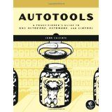 Autotools: A Practioner's Guide to GNU Autoconf, Automake, and Libtool (Paperback)  http://lb-01tablet.com