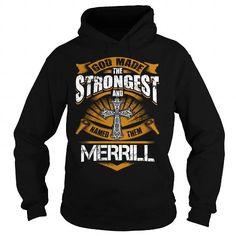 MERRILL MERRILLBIRTHDAY MERRILLYEAR MERRILLHOODIE MERRILLNAME MERRILLHOODIES  TSHIRT FOR YOU