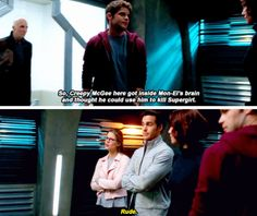 """So, Creepy McGee here got inside Mon-El's brain and thought he could use him to kill Supergirl"" - Winn, Kara, Mon-El and Alex #Supergirl"
