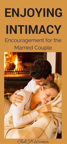Intimacy plays such a powerful role in marriage. Here both a husband and wife share how to enjoy a closer and more loving intimate relationship.~ Club31Women