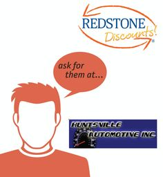 The next time you need work done at an auto shop, head over the Huntsville Automotive Inc. Ask for the Redstone Discounts! when you use your Redstone Debit or Credit Card. Click to see how much you could save!