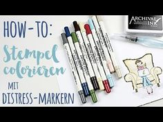 Tutorial: Stempel colorieren mit Distress Markern - YouTube