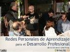 Redes Personales de Aprendizaje para el Desarrollo Profesional