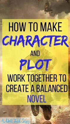 Some of the best stories do an excellent job balancing character and plot. Here's one way to plot with your character in mind and create a balanced story. #writing #writingtips #plot #characters #awelltoldstory