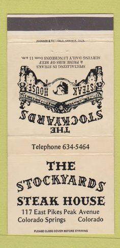Matchbook Cover - Stockyards Steak House at 117 E. Pikes Peak Ave. in Colorado Springs, CO.