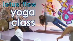 62 Minutes:  Lotus Flow Yoga Class with Kate Duyn Cariati