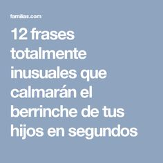 12 frases totalmente inusuales que calmarán el berrinche de tus hijos en segundos Kids Learning Activities, Educational Activities, Anger Management, Classroom Management, Calm Down Bottle, Kids Health, Emotional Intelligence, Kids Education, Social Skills