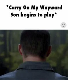 Carry on My Wayward Son - Dean Winchester, Jensen Ackles, Supernatural Castiel, Supernatural Fans, Supernatural Background, Supernatural Tattoo, Supernatural Wallpaper, Quotes Sherlock, Sherlock John, Sherlock Holmes, Watson Sherlock
