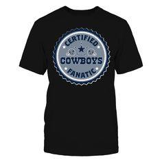 """OFFICIALLY LICENSED EXCLUSIVE DESIGN  Join the ranks of the Dallas Cowboys elite fan base with this fun, """"Certified Cowboys Fanatic"""" retro seal design.  Makes a great gift for super fans of the Cowboys. #DallasCowboys"""