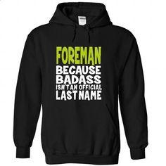 (BadAss) FOREMAN - #long tee #tee women. BUY NOW => https://www.sunfrog.com/Names/BadAss-FOREMAN-xxzslrknmy-Black-42971212-Hoodie.html?68278