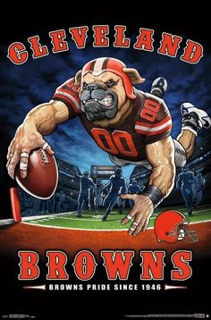 Cleveland Browns - End Zone Mascot Poster - NFL Football 15976 for sale online Nfl Football Helmets, Football Art, Football Memes, Football Posters, Alabama Football, Broncos Memes, Vikings Football, Football Stuff, Oklahoma Sooners