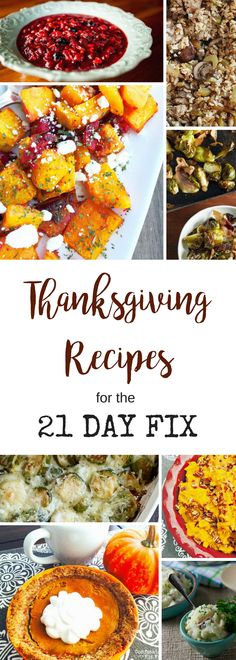 All the 21 Day Fix Thanksgiving recipes you need to have a Fix Friendly Feast and stay on track!