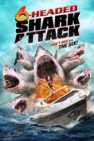 Voir Film 6 Headed Shark Streaming Vf Film Complet