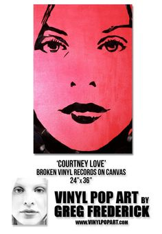 """Vinyl Pop Art by Greg Frederick 'Courtney Love'' Vinyl Records on Canvas 24 - 36"""" http://www.vinylpopart.com/ Courtney Love Hole, Vinyl Records, Pop Culture, Pop Art, Canvas, Artist, Artwork, Tela, Art Work"""