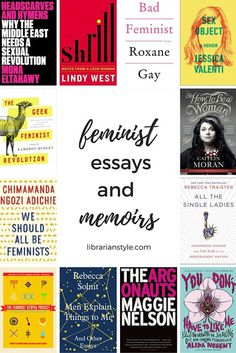 A collection of badass feminist essays and memoirs for all types of readers.