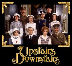 Before Downton Abbey, there was Upstairs, Downstairs. Same types of story lines, but with a somewhat lighter and sharper treatment, and played with more restraint.