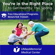 Take charge of your health today. Attend our free education programs this spring. Seminar space is limited, and registration is required. Light refreshments are provided.  UMass Memorial Medical Center  A Conversation about Stroke and Bleeding Risk in Atrial Fibrillation Patients – Monday, April 10, 6 – 8 pm