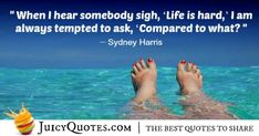 Here are great life quotes and sayings. Everyone strives to have a good and happy life, to have great success and health. Use the knowledge from these quotes about life to improve your life today. Best Quotes, Life Quotes, Great Life, Life Pictures, Life Is Hard, Better Life, Picture Quotes, Happy Life, Positive Quotes